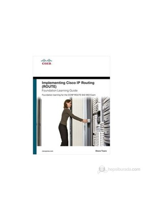 Implementing Cisco Ip Routing (Route) - Diane Teare
