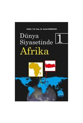Dünya Siyasetinde Afrika 1-Bülent Eşiyok