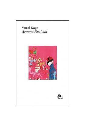 Arınma Festivali-Vural Kaya