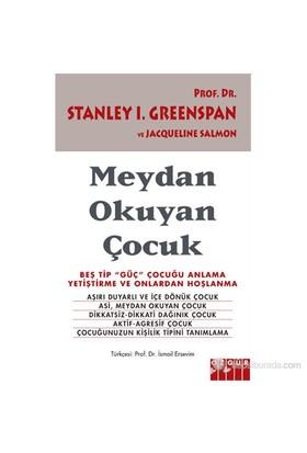 """Meydan Okuyan Çocuk - Beş Tip """"Güç"""" Çocuğu Anlama, Yetiştirme ve Onlardan Hoşlanma - Jacqueline Salmon"""