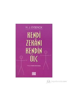 Kendi Zekanı Kendin Ölç - H. J. Eysenck