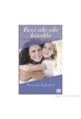 Beni Sıkı Sıkı Kucakla-Roswitha Defersdorf