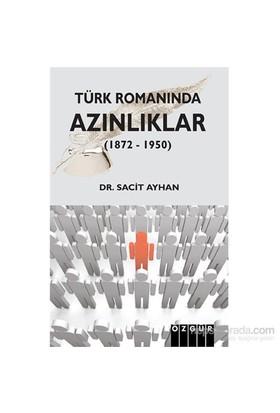 Türk Romanında Azınlıklar (1872 – 1950)