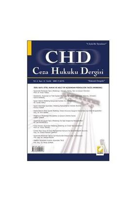 Ceza Hukuku Dergisi Yıl: 4 - Sayı: 11 - Aralık 2009