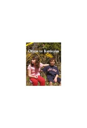Otizm Ve Kardeşim (1.Baskı) - Ouisie Shapiro