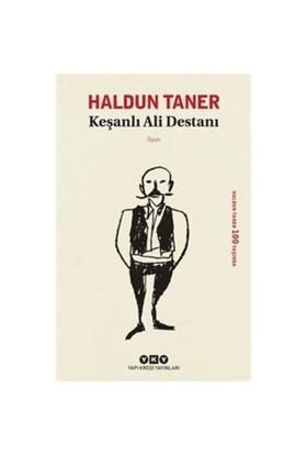 Keşanlı Ali Destanı - Haldun Taner