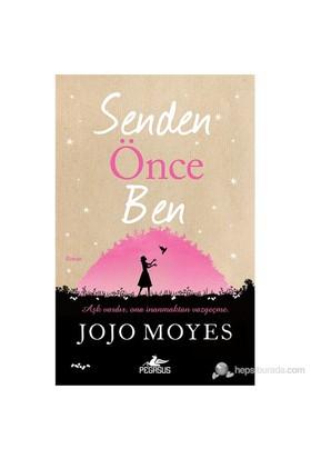 Senden Önce Ben - Jojo Moyes