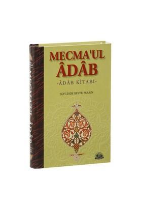 Mecma'ul Âdâb / Adab Kitabı - Sufi-zade Seyyid Hulusi