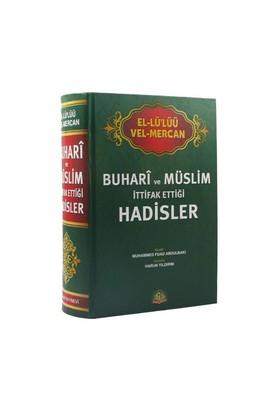 El-Lü'lüü Vel Mercan Buhari Ve Müslim İttifak Ettiği Hadisler - Muhammed Fuad Abdulbaki