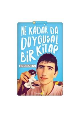 Ne Kadar Da Duygusal Bir Kitap-Mehmet Ali