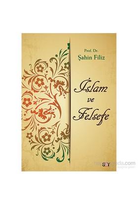 İslam Ve Felsefe-Şahin Filiz