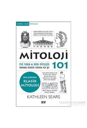 Mitoloji 101 - Eski Yunan ve Roma Mitolojisi - Kathleen Sears