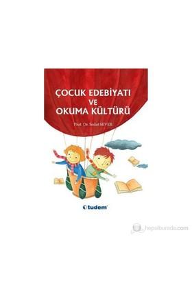 Çocuk Edebiyatı Ve Okuma Kültürü-Sedat Sever
