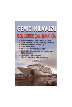 Gemici Kılavuzu: Gemilerde Çalışmak İçin-Cevdet Şahoğlu