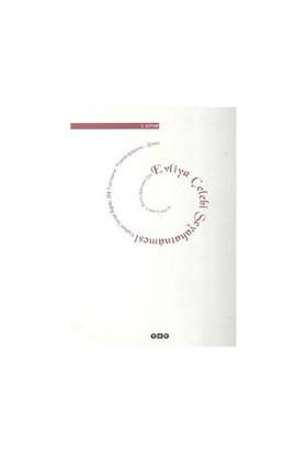 Evliya Çelebi Seyahatnamesi 1. Kitap (Ciltli) Topkapı Sarayı Bağdat 304 Yazmasının Transkripsiyonu - Dizini - Evliya Çelebi