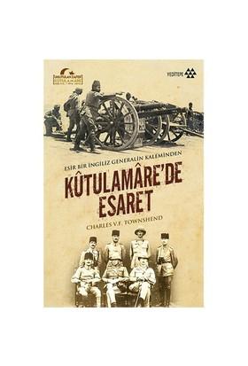 Kutulamare'De Esaret-Charles V. F. Townshend