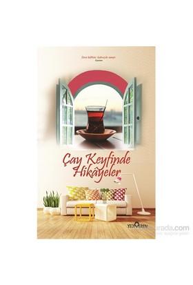 Çay Keyfinde Hikayeler - Akif Bayrak