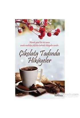 Çikolata Tadında Hikâyeler - Akif Bayrak