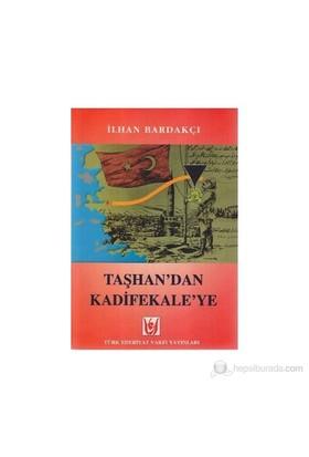 Taşhan'dan Kadifekale'ye