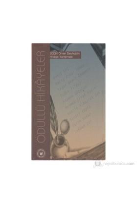 Ödüllü Hikayeler - 2004 Ömer Seyfeddin Hikaye Yarışması-Sezen Sunar
