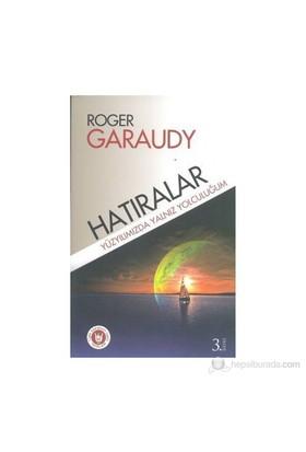 Yüzyılımızda Yalnız Yolculuğum-Roger Garaudy