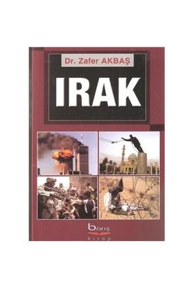 Irak - Irak Sorununun Uluslararası Boyutu ve Türkiye