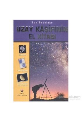 Uzay Kaşifinin El Kitabı - Sue Becklake