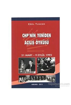 Chpnin Yeniden Açılış Öyküsü-Erol Tuncer