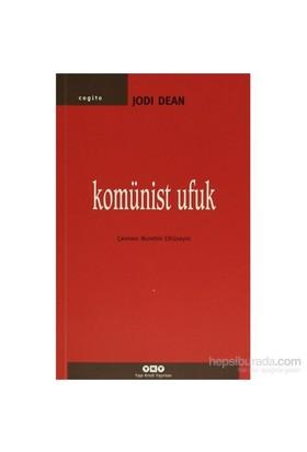 Komünist Ufuk - Jodi Dean