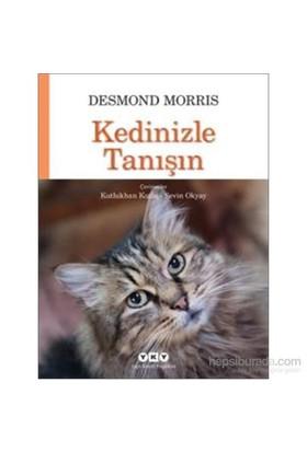 Kedinizle Tanışın - Desmond Morris