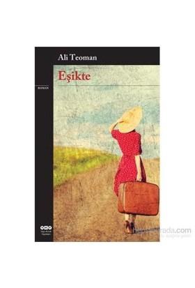 Eşikte-Ali Teoman