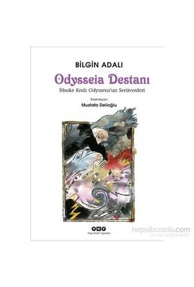 Odysseia Destanı – İthake Kralı Odysseus'Un Serüvenleri-Bilgin Adalı
