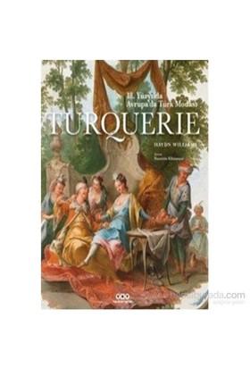 Turquerie-18.Yüzyılda Avrupada Türk Modası