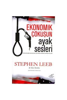Ekonomik Çöküşün Ayak Sesleri-Glen Strathy