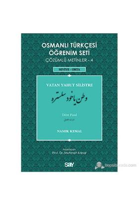 Osmanlı Türkçesi Öğrenim Seti 4 ( Seviye Orta) Vatan Yahut Silistre-Namık Kemal