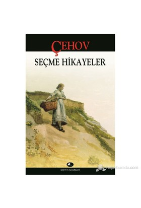 Seçme Hikayeler-Anton Pavloviç Çehov