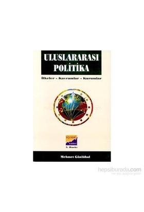 Uluslararası Politikailkeler, Kavramlar, Kurumlar-Mehmet Gönlübol
