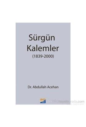 Sürgün Kalemler-Abdullah Acehan