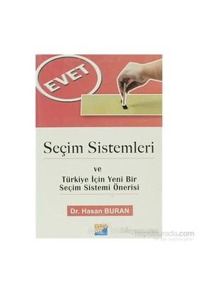 Seçim Sistemleri Ve Türkiye İçin Yeni Bir Seçim Sistemi Önerisi-Hasan Buran
