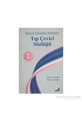 Medical Translation Dictionarytıp Çeviri Sözlüğü-Ayfer Aydoğan