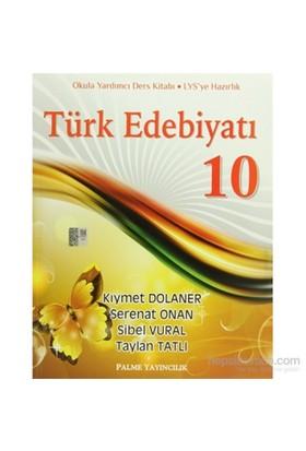 Palme 10. Sınıf Türk Edebiyatı - Sibel Vural