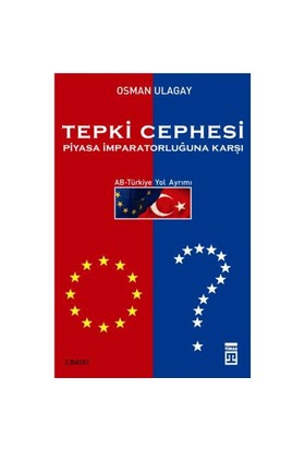 Tepki Cephesi Piyasa İmparatorluğuna Karşı-Osman Ulagay