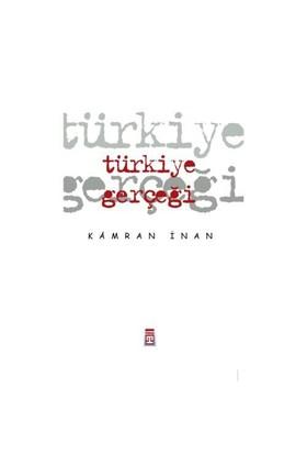 Türkiye Gerçeği-Kamran İnan