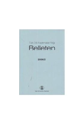 Türk Dili Araştırmaları Yıllığı - Belleten 2006 / 2-Kolektif