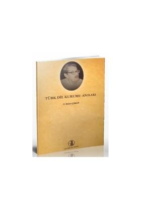 Türk Dil Kurumu Anıları-H. Rıdvan Çongur