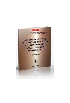 Ali Şir Nevayi'Nin 560. Doğum, 500. Ölüm Yıl Dönümlerini Anma Toplantısı Bildirileri 24 - 25 Eylül 2001-Kolektif