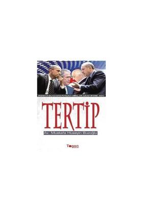 Tertip - (Ergenekon-Balyoz-Kafes-Poyrazköy-Amirallere Suikast-İnternet Andıcı)-Mustafa Hüseyin Buzoğlu