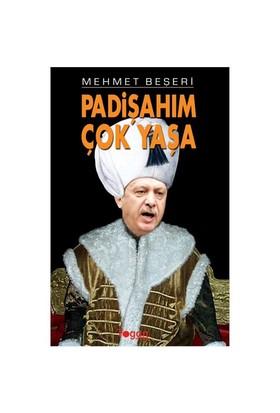 Padişahım Çok Yaşa-Mehmet Beşeri