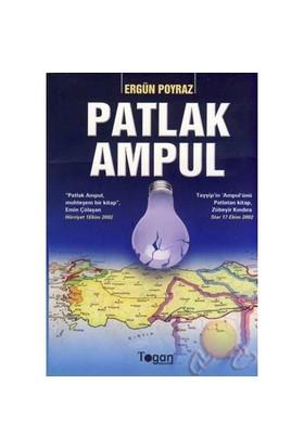 Patlak Ampul - Ergün Poyraz