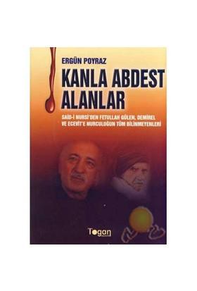 Kanla Abdest Alanlar-Ergün Poyraz
